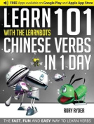 Learn 101 Chinese Verbs in 1 Day with the Learnbots