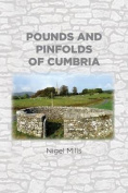 Pounds and Pinfolds of Cumbria