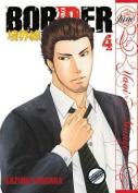 Border: Volume 4 : Yaoi Manga