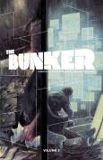 The Bunker: Volume 2