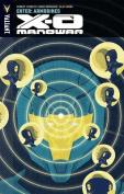 X-O Manowar: Enter: Armorines