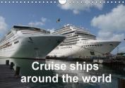 Cruise Ships Around the World