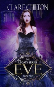 Eve (The Legacy Series)
