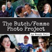 The Butch/Femme Photo Project