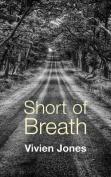 Short of Breath