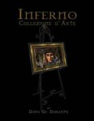 Inferno: Collezione D'Arte [ITA]