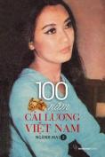 100 Nam Cai Luong Viet Nam - Quyen 2 [VIE]