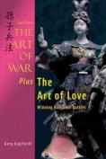 Sun Tzu's the Art of War Plus the Art of Love
