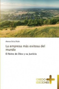 La Empresa Mas Exitosa del Mundo [Spanish]