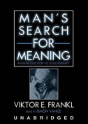 Man S Search for Meaning [Audio]