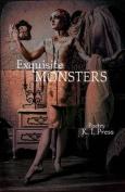 Exquisite Monsters