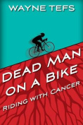 Dead Man on a Bike