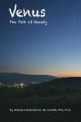 Venus, the Path of Beauty