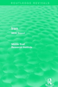 Iran: Meri Report (Routledge Revivals