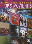 2015 Greatest Pop & Movie Hits  : The Biggest Movies * the Greatest Artists (Big Note Piano)