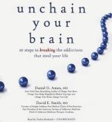 Unchain Your Brain [Audio]