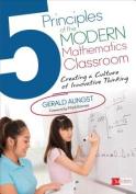 5 Principles of the Modern Mathematics Classroom