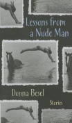 Lessons from a Nude Man