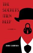 The Secrets Men Keep: Stories