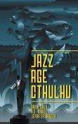Jazz Age Cthulhu