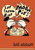 Let Them Eat Moonpie(r)