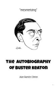 The Autobiography of Buster Keaton