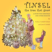 Tinsel: The Tree That Grew