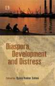 Diaspora, Development and Distress