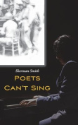Poets Can't Sing