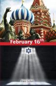 February 16th