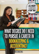What Degree Do I Need to Pursue a Career in Bookkeeping & Accounting?