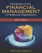Introduction to the Financial Management of Healthcare Organizations