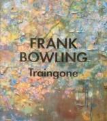 Frank Bowling - Traingone