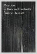 Maydan Hundred Portraits - Emeric Lhuisset