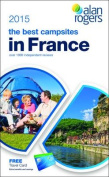 Alan Rogers - The Best Campsites in France 2015