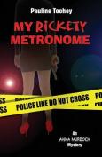 My Rickety Metronome
