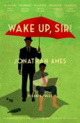 Wake Up, Sir!