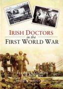 Irish Doctors in the First World War