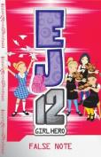 False Note (EJ12: Girl Hero)