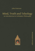 Mind, Truth & Teleology