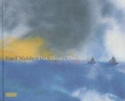 Emil Nolde: The Sea