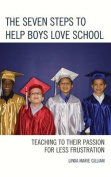 The Seven Steps to Help Boys Love School
