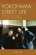 Yokohama Street Life