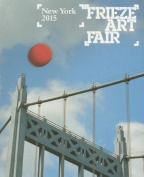 Frieze Art Fair New York Catalogue 2015