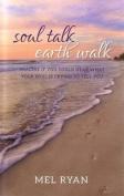 Soul Talk Earth Talk