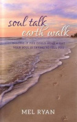 Soul Talk Earth Walk
