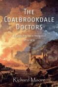 The Coalbrookdale Doctors