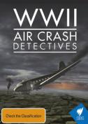 WWII Air Crash Detectives [Region 4]