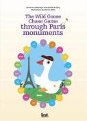 The Wild Goose Chase Game Through Paris Monuments [FRE]