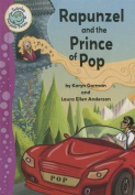 Rapunzel and the Prince of Pop (Tadpoles